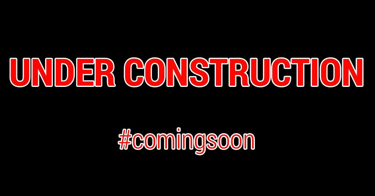 Under construction | Coming soon